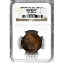 1806 Grande-bretagne 1/2 Penny, Ngc Ms 66 Rb, Scarce 3 Berry Variety, Superb